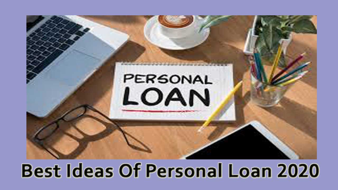 Best Ideas Of Personal Loan 2020