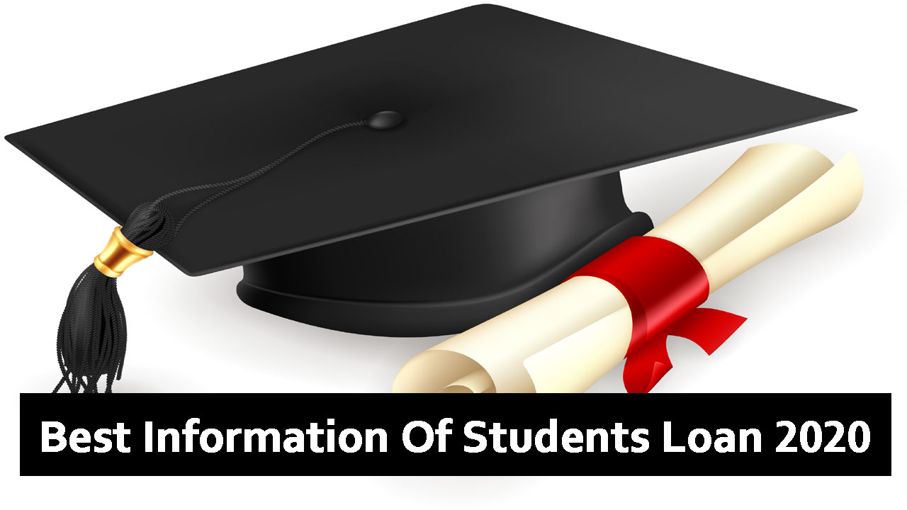 Best Information Of Students Loan 2020